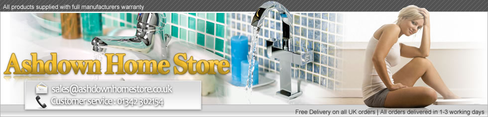 Ashdown Home Store - Kitchen Taps, Bathroom Taps and Bathroom Showers